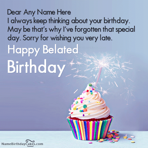 Happy Belated Birthday Wishes With Name And Photo