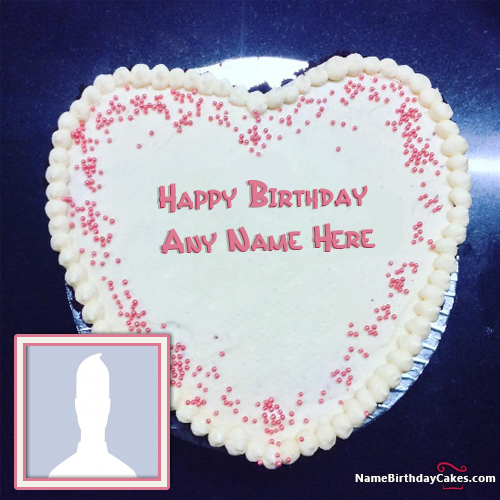 Happy Birthday Cake With Name And Pic