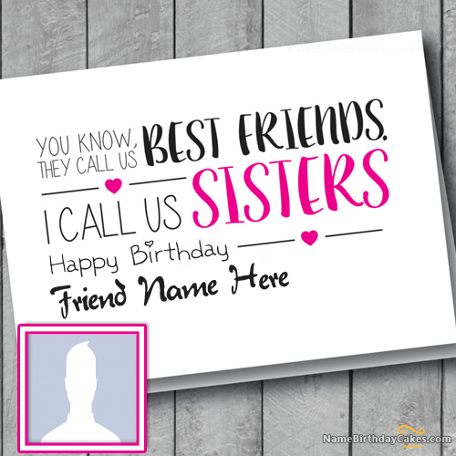 Friends Like Sisters Birthday Card With Name