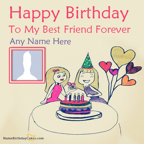 Name Birthday Wishes For Best Friend Female