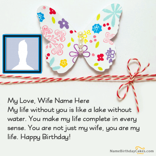Beautiful Birthday Wishes For Wife With Name