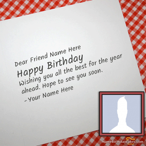 Make Birthday Cards For Friends With Name