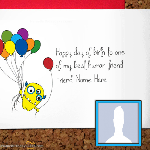 Write Name On Funny Birthday Card For Friend