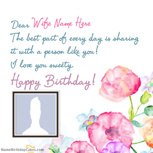 New Birthday Wishes For Wife With Name And Photo