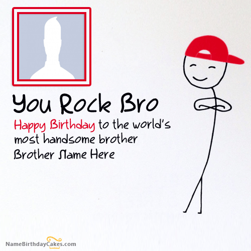 Send Birthday Wishes With Name For Brother