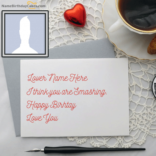 Photo Birthday Cards For Lover With Name