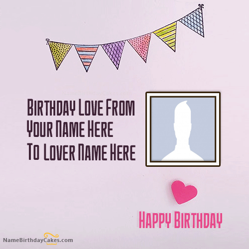 Create Birthday Card With Name for Lover