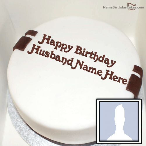 Write Name On Cake For Husband With Photo