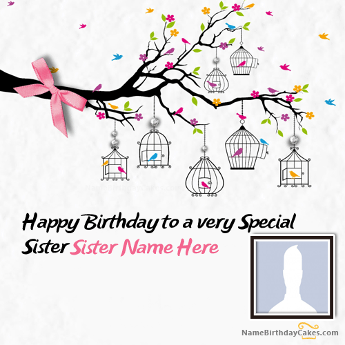 Name Birthday Wishes For Sister With Photo Editor