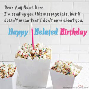 Belated Birthday Message With Name