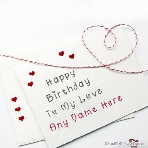 Romantic Happy Birthday Card For Lover With Name