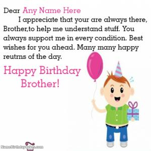 Special Happy Birthday Wishes For Brother With Name